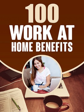 100 Work at Home Benefits 1