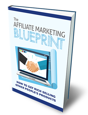 The Affiliate Marketing Blueprint 1