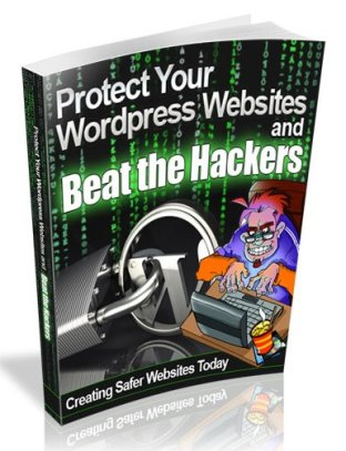 Protect Your Wordpress Websites and Beat the Hackers 1