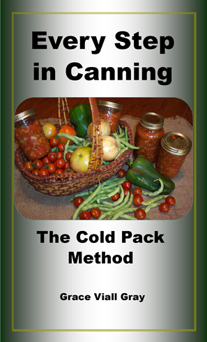 Every Step in Canning - The Cold Pack Method 8