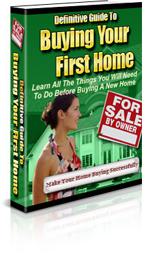 Definitive Guide to Buying Your First Home 9