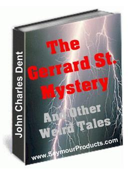 The Gerrard St. Mystery & Other Weird Tales 10