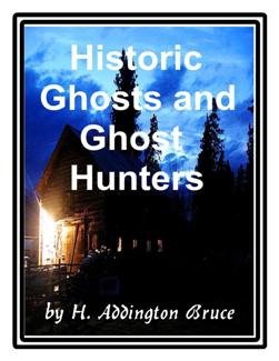 Historic Ghosts and Ghost Hunters 6