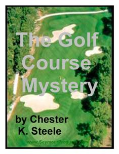 The Golf Course Mystery 2