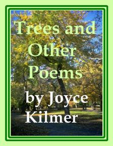 Trees & Other Poems by Joyce Kilmer 8