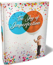 joy of imperfection