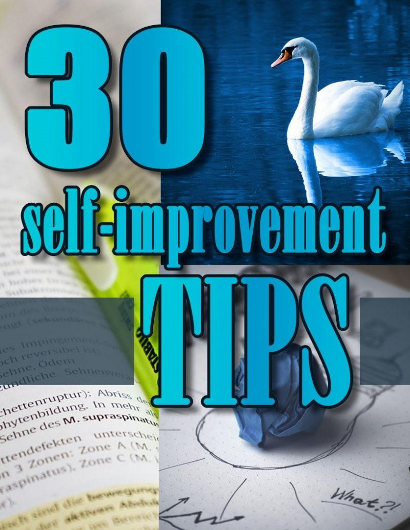 30 Quick and Easy Self Improvement Tips